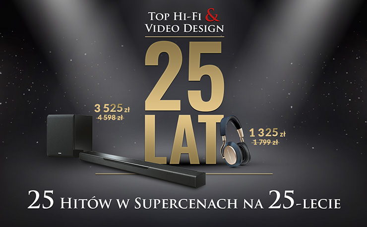 25 lat sieci Top Hi-Fi & Video Design