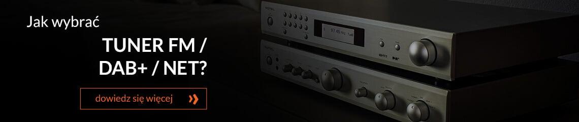 Jak wybrać tuner FM / DAB+ / NET?