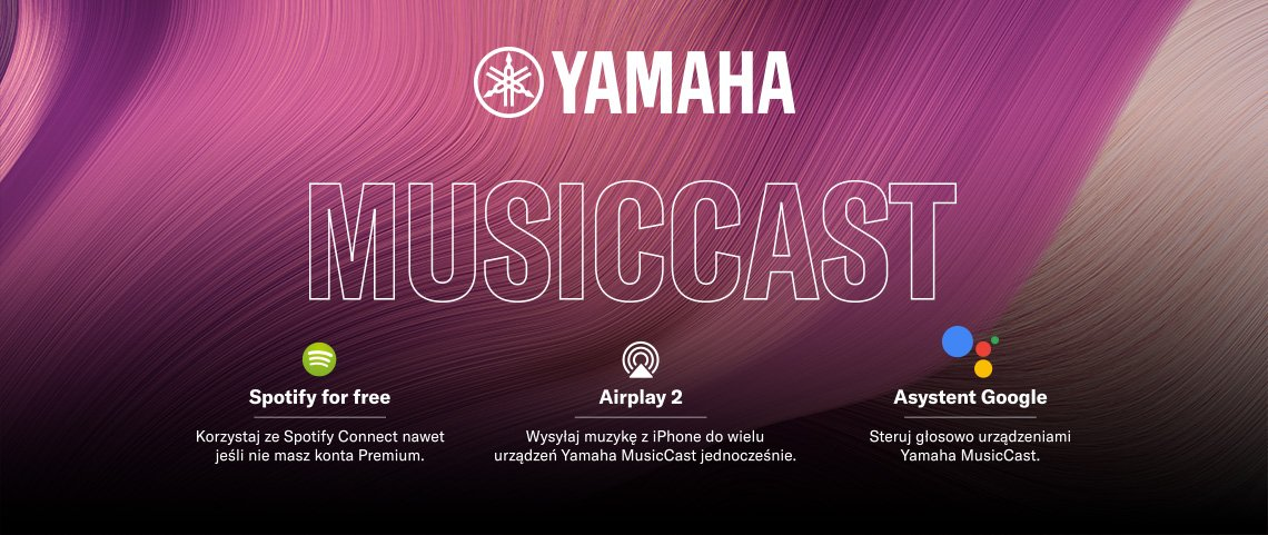 Yamaha MusicCast aktualizacja - AirPlay 2, Spotify Connect, Google Asystent